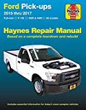 Haynes Ford Pick-ups 2015-2017 Repair Manual: Ford F-150 Pick-ups 2015 Through 2017: Does Not Include F-250 or Super Duty (Haynes Automotive)